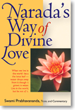 Narada's Way of Divine Love: The Bhakti Sutras by Swami Prabhavananda