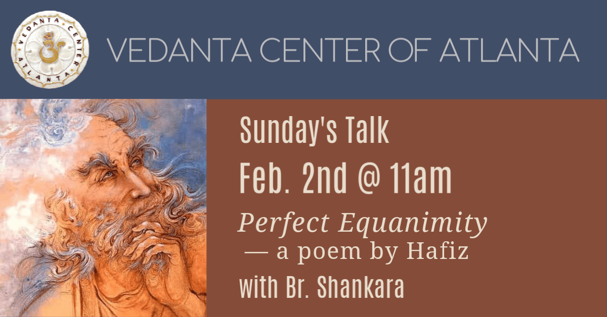 Read more about the article Perfect Equanimity – a poem by Hafiz – Br. Shankara