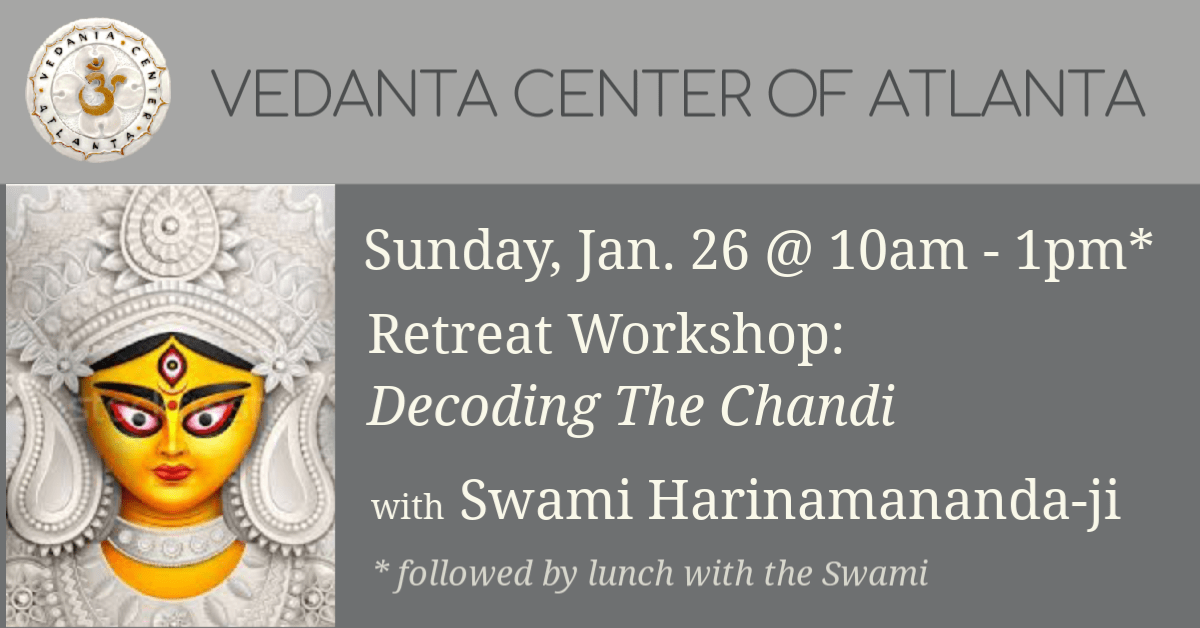 Read more about the article Workshop: Decoding the Chandi with Swami Harinamananda