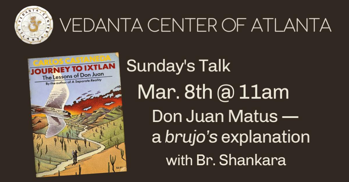 Read more about the article Don Juan Matus — a brujo's explanation – Br. Shankara