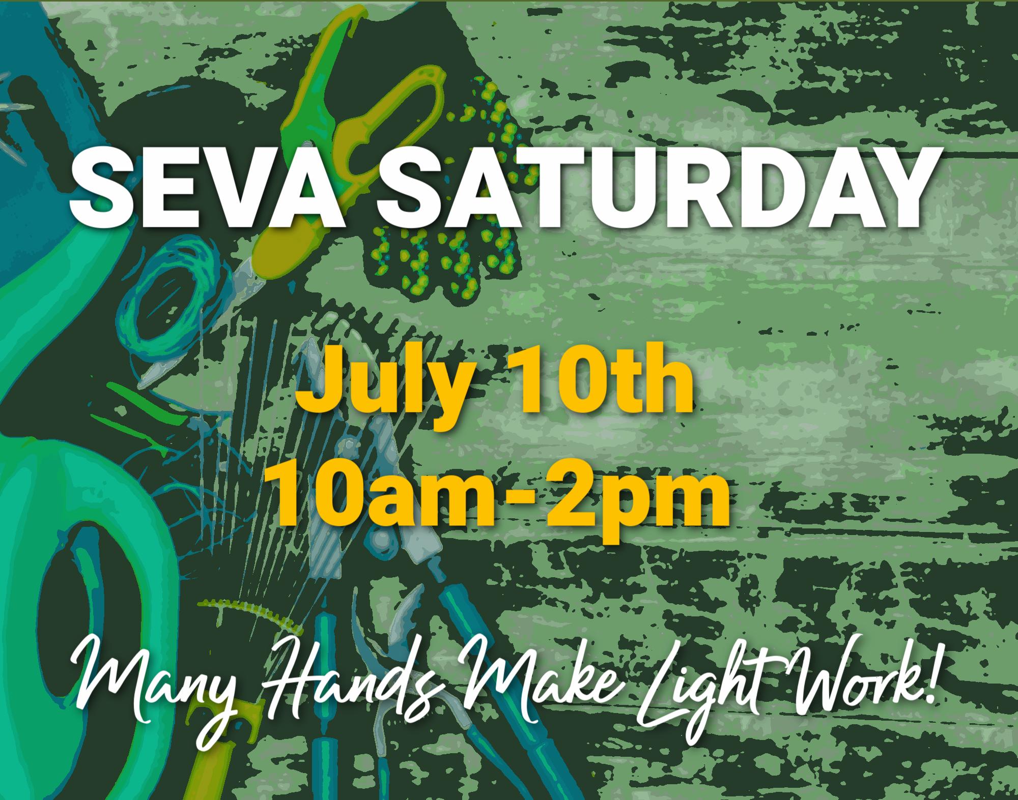 Seva Saturday for July